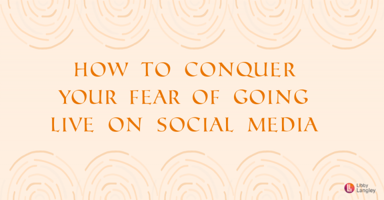 How to conquer your fear of going live on social media