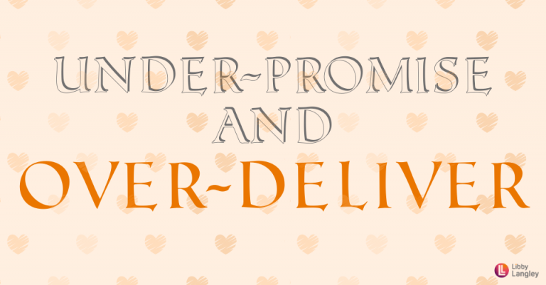 Why you should over-deliver in your business